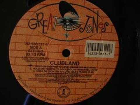 Mix - Clubland - Hold On (Tighter To Love) (To Die For Mix)1991