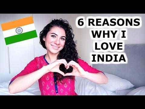 WHY I LOVE INDIA - 6 REASONS | TRAVEL VLOG IV