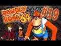 PR0N WEBSITES? - Donkey Kong 64 - Part 19 - Classic Debauchery