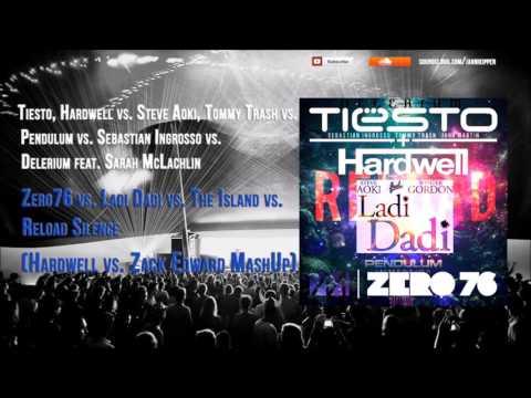 Zero76 vs. Ladi Dadi vs. The Island vs. Reload Silence (Hardwell vs. Zack Edward MashUp)