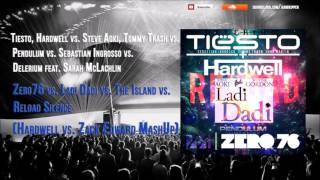 Zero76 vs. Ladi Dadi vs. The Island vs. Reload Silence (Hardwell vs. Zack Edward MashUp)