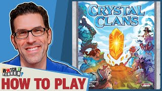 Crystal Clans - How To Play