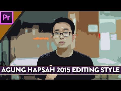 #tips membuat video: Cara edit video seperti Agung Hapsah