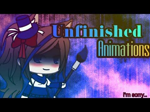 Unfinished Animations | I'm sorry.. |