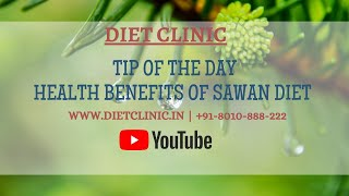 Tips of the day: Health benefits of Sawan diet