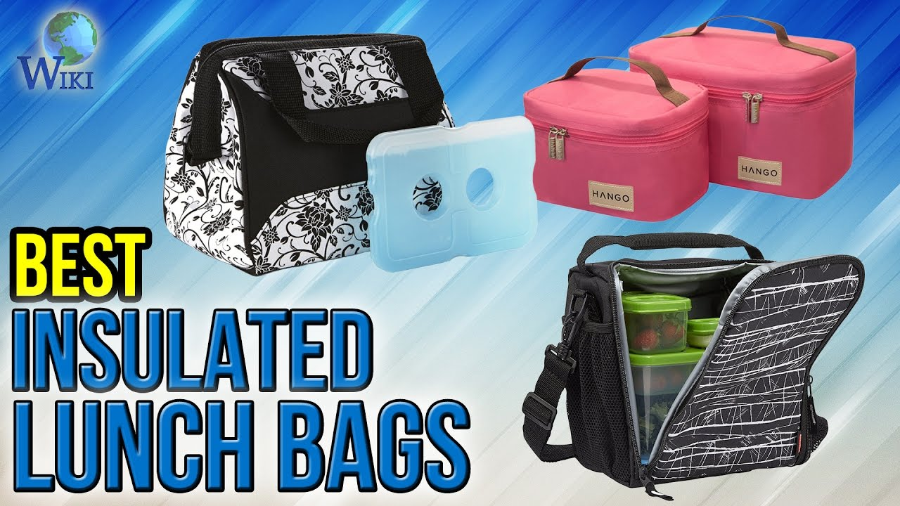 10 Best Insulated Lunch Bags 2017