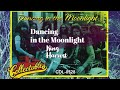Dancing In the Moonlight   One Hour ♬  