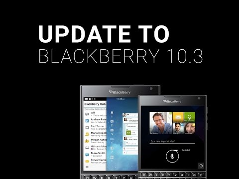 How-to Update your BlackBerry Phone to OS 10.3.1