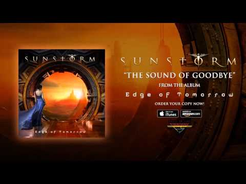 Sunstorm - The Sound of Goodbye (Official Audio)