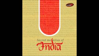 Chants II Raag Bhairavi - Sacred Mantras Of India (Sanjeev Abhayankar & Devaki Pandit)