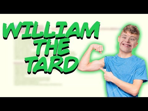 Greentext Stories- William The Tard
