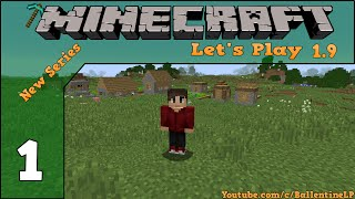 Minecraft Vanilla 1.9 (Let's Play) - Episode 1 - Beautiful Spawn Point!! (NEW SERIES)