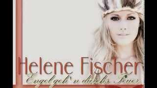 Helene Fischer: Engel geh' n durchs Feuer (magyar dalszöveggel)
