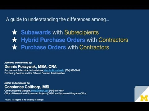 Subawards with Subrecipients and Purchase Orders with Contractors - Part 1