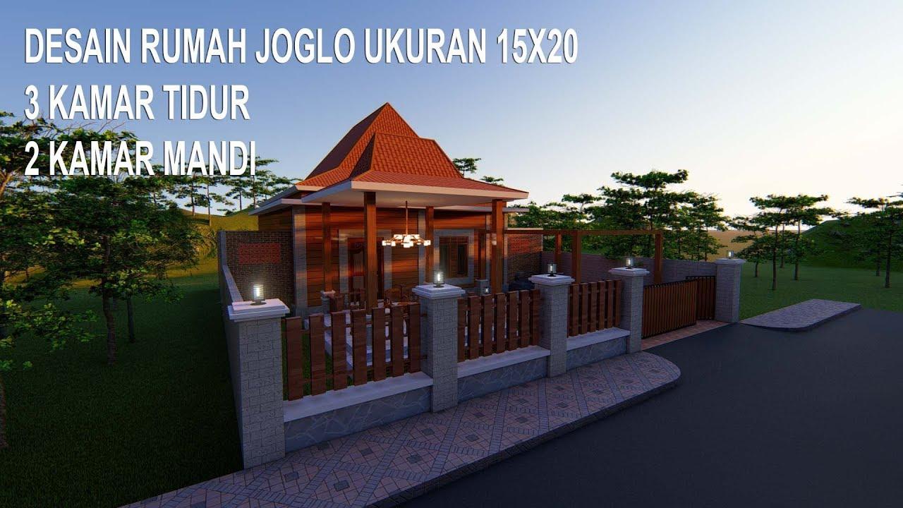 Desain Rumah Joglo 15x20m Youtube