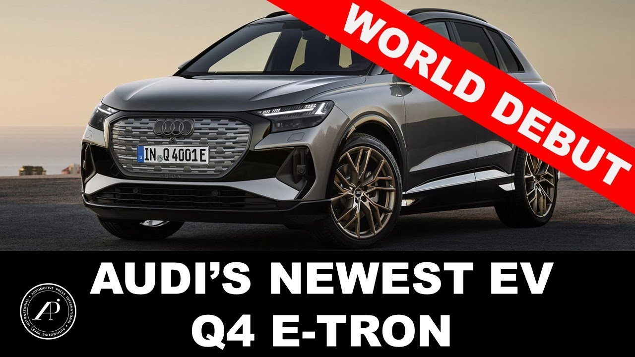 AUDI WORLD DEBUT OF SMALLEST & MOST AFFORDABLE ELECTRIC SUV: Q4 e-Tron and e-Tron Sportback
