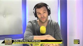 """Dallas After Show Season 2 Episode 11 """"Let Me In""""   AfterBuzz TV"""