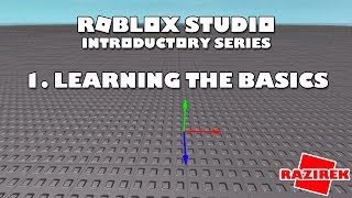 Roblox Studio Introductory Series Tutorials - Learning the Basics