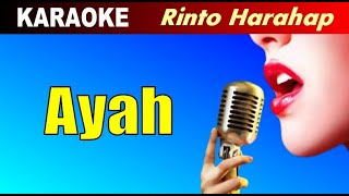 Karaoke - AYAH Rinto Harahap - Lagu Pop Nostalgia Tembang Kenangan Lawas