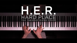 H.E.R. - Hard Place | The Theorist Piano Cover