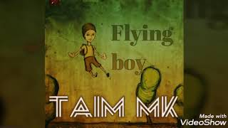 Taim mk - Flying boy (audio & ringtone)