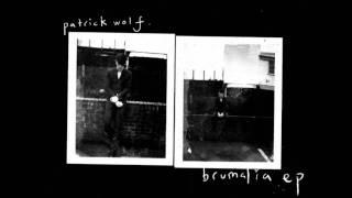 Patrick Wolf - Trust