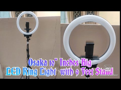 Osaka 10 Inch LED Ring Light with 9 Feet Stand[unboxing/Installation] best tripod for phone & camera