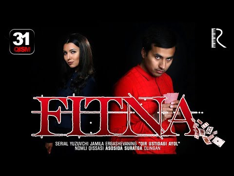 Fitna (o'zbek serial) | Фитна (узбек сериал) 31-qism