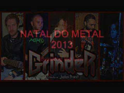 GRINDER - Breaking the Law (Live at Natal do Metal 2013)