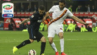 Inter - Roma 2-1 - Highlights - Giornata 32 - Serie A TIM 2014/15 streaming