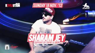 Sunday Revolution W - Sharam Jey @ La Rocca