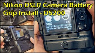 Nikon D5200 DSLR Camera - Battery Grip Install