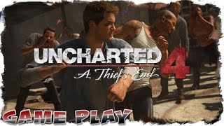 Uncharted 4: A Thief's End -  Infernal Place // The Prison Yard - Gameplay I