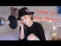 Love On the Brain - Rihanna | Alyssa Bernal