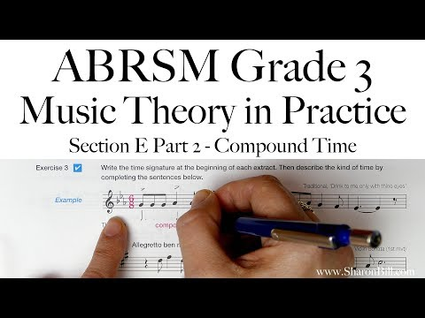 ABRSM Grade 3 Music Theory Section E Part 2 Compound Time With Sharon Bill