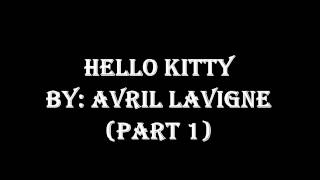 Hello Kitty - Avril Lavigne (Ringtone) Part 1