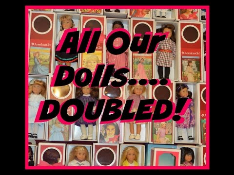 All Of Our American Girl Dolls Huge Collection Minis Bitty Baby Twin GUESS HOW MANY