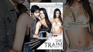 The Train(2007){HD} Hindi Emraan Hashmi, Geeta Basra Latest (With Eng Subtitle