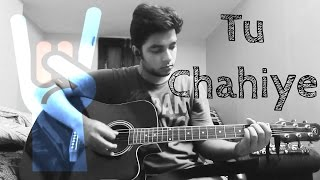 Tu Chahiye - Bajrangi Bhaijaan [2015] - Guitar Tutorial