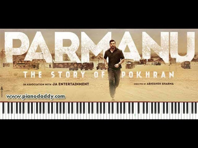 De De Jagah (Parmanu) Piano Tutorial ~ Piano Daddy
