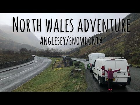 North Wales Adventure - Anglesey & Snowdonia - Van Life UK