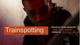 Trainspotting (2015-2016) | PROMO 4 | Gabriel Retes