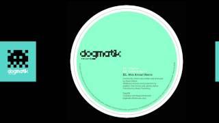 [Dogmatik 008] Alison Marks - Community Vision (Dub Kult Remix)