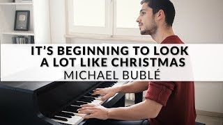 Michael Bublé - It's Beginning To Look A Lot Like Christmas   Piano Cover + Sheet Music