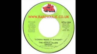 the rance allen group gonna make it alright the gospel truth