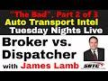 BROKER vs. DISPATCHER w/ SBTC James Lamb FREIGHT BROKERING LAW, Part 2