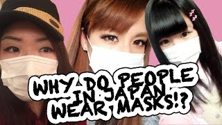 Why Do Japanese People Wear Masks?