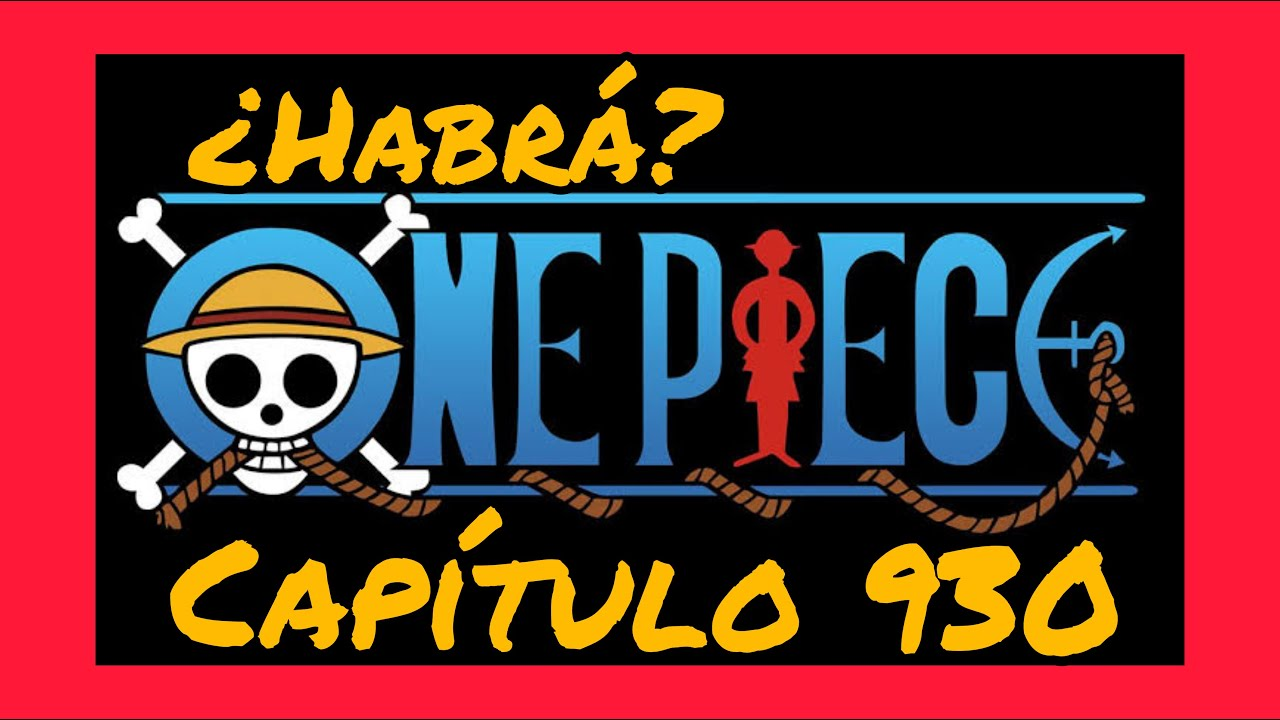 One Piece 930 Sub Español 🔥🔥 FECHA DE EMISIÓN 😱😱 - YouTube
