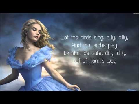 Lavender's Blue Dilly Dilly - Lyrics (Cinderella 2015 Movie Soundtrack Song)