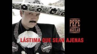 Cuánto Te Debo - Pepe Aguilar [Lástima Que Sean Ajenas]